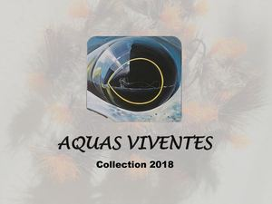 Aquas Viventes Collection 2018
