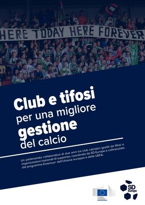 Il report del progetto 'Clubs and Supporters for Better Governance in Football'