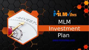 Mlm Investment Plan Your Way To Success