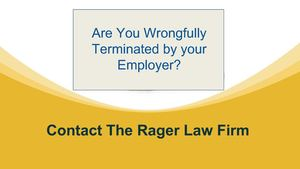 Are You Wrongfully Terminated By Your Employer