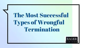 The Most Successful Types Of Wrongful Termination