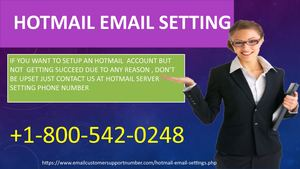 Contact us at +1-800-542-0248 for Hotmail email setting