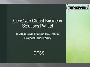 DFSS By GenGyan Global