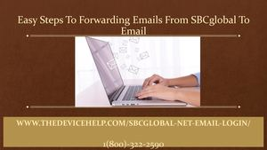 Easy Steps To Forwarding Emails From Sbcglobal To Email