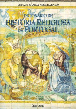 Calaméo - Dicionário de História Religiosa de Portugal e795db85bceec