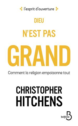 Dieu n'est pas grand - HITCHENS Christopher