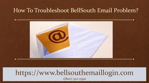 How To Troubleshoot BellSouth Email Problem?