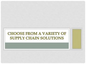 Choose From A Variety Of Supply Chain Solutions