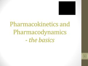 Pharmacokinetics And Pharmacodynamics The Basics Redacted