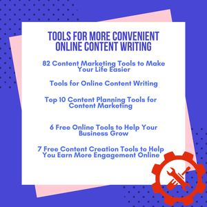 Tools For More Convenient Online Content Writing
