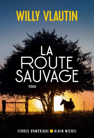EXTRAIT | La Route sauvage - Willy Vlautin
