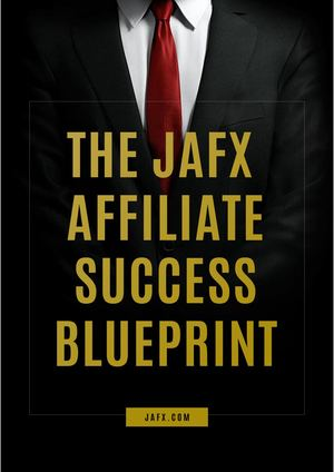 The Jafx Affiliate Marketing Blueprint