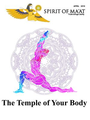 April 2018 - 'The Temple of Your Body'