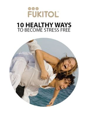 10 Healthy Ways To Become Stress Free Fukitol March2016