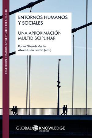 Calaméo - Entornos humanos y sociales: Una aproximación multidisciplinar