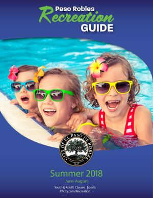 Paso Robles Summer Recreation Guide 2018