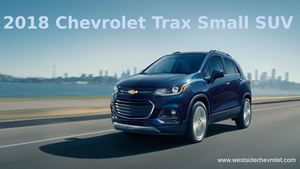 Chevrolet Trax 2018 Small SUV for Modern City Life – Westside Chevrolet