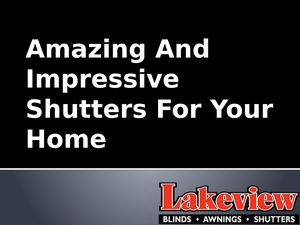 Get Exclusive Range Of Shutters