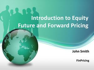A Pricing Guide for Equity Futures and Forwards