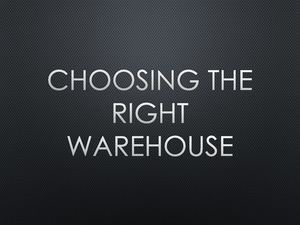 Choosing The Right Warhouse