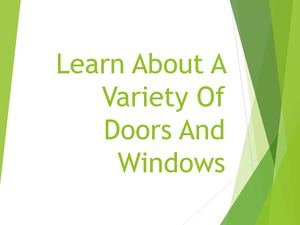 Learn About A Variety Of Doors And Windows