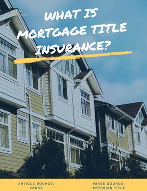 What Is Mortgage Title Insurance