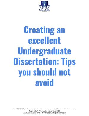 Creating An Excellent Undergraduate Dissertation Tips You Should Not Avoid