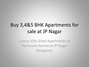 Luxury Villa Sized Apartments At Peninsula Homes In Jp Nagar