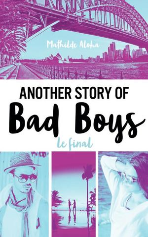 Another Story of Bad Boys - Le final - Extrait