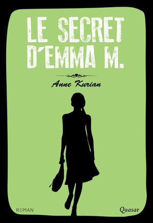 Le secret d'Emma M. - Anne Kurian