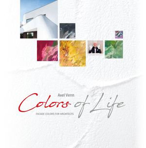 Colors Of Life - Facade Colours For Architects by Axel Venn