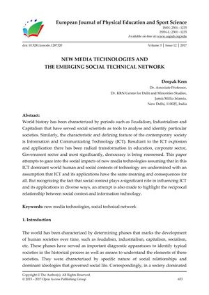 NEW MEDIA TECHNOLOGIES AND  THE EMERGING SOCIAL TECHNICAL NETWORK