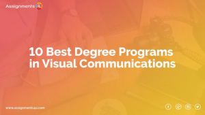 Top 10 Degree Programs In Visual Communications