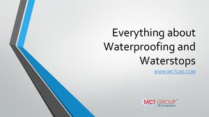 Everything About Waterproofing And Waterstops