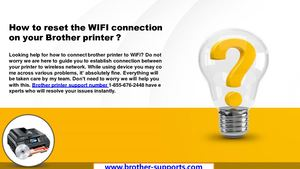 How To Reset The Wifi Connection On Your Brother Printer ?