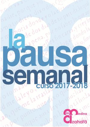 La Pausa Semanal. Curso 2017 18