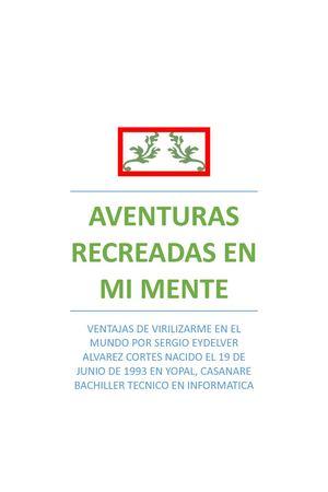 Calaméo - Aventuras Recreadas En Mi Mente Segunda Edición Mejorada cc3b9a1f7f0