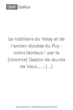 Calameo Le Nobiliaire Du Velay Et De L Ancien Diocese Du Puy Tome 5