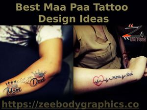 Best Maa Paa Tattoo Design Ideas