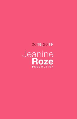 Brochure JEANINE ROZE PRODUCTION saison 2018 2019