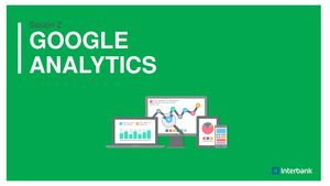 Google Analytics Sesión 2 Interbank