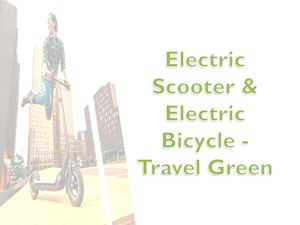 Electric Scooter & Electric Bicycle Travel Green