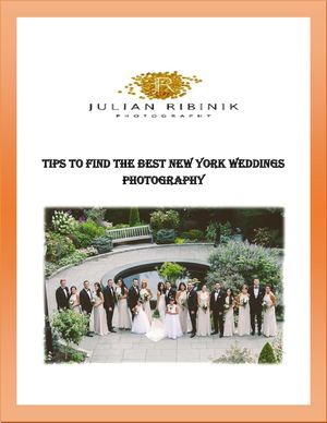 Tips To Find The Best New York Weddings Photography