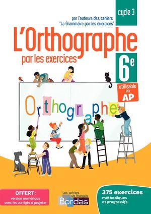 Calameo Orthographe Par Les Exercices 6e