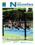 N Les ouvelles Journal municipal d'information Ça bouge à Moissy ! Le réseau Sénart bus L'accessibilité (page 5) (pages 7 à 9) N° 271 - juillet-août 2018 -