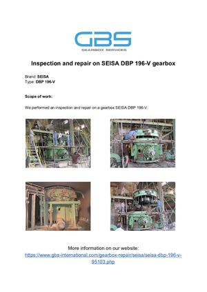 Inspection And Repair On SEISA DBP 196 V Gearbox
