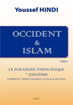 Occident et Islam - Tome II