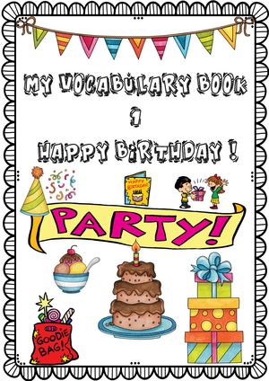My vocabulary book 1 6ème HAPPY BIRTHDAY !