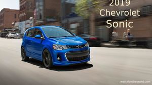 Small Car and Big Thrills 2019 Chevrolet Sonic Available in Hatchback and Sedan