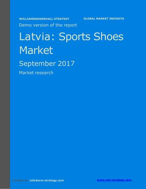 WMS Demo Latvia Sports Shoes Market September 2017